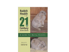 Rabbit Health in the 21st Century Second Edition:A Guide for Bunny Parents